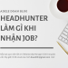 Headhunter làm gì khi nhận job - Adele Doan Blog - Relationship Manager