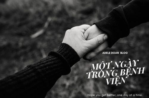 Một ngày ở bệnh viện - Adele Doan Blog